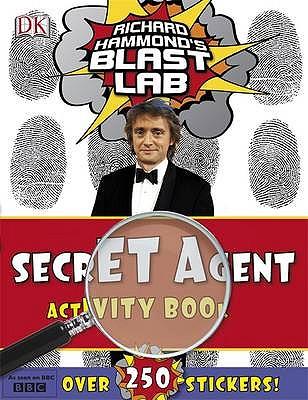 "Richard Hammond's ""Blast Lab"" Secret Agent Activity Book - Hammond, Richard"