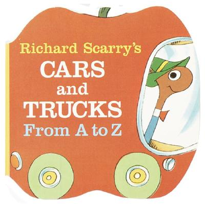Richard Scarry's Cars and Trucks from A to Z - Scarry, Richard (Illustrator)