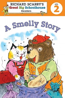 Richard Scarry's Readers (Level 2): A Smelly Story - Farber, Erica