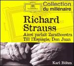 Richard Strauss: Ainsi parlait Zarathoustra; Till l'Espi�gle; Don Juan