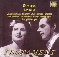 Richard Strauss: Arabella - Albrecht Peter (bass); Elfriede Trötschel (soprano); Hermann Uhde (baritone); Ira Malaniuk (mezzo-soprano);...