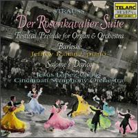 Richard Strauss: Der Rosenkavalier Suite - Eugene Espino (tympani [timpani]); Jeffrey Kahane (piano); Michael Chertock (organ); Cincinnati Symphony Orchestra;...