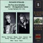 Richard Strauss: Die Frau hone Schatten; Daphne; Die ägyptische Helena