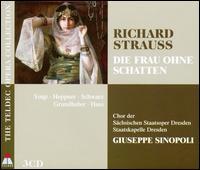 Richard Strauss: Die Frau ohne Schatten - André Eckert (bass); Andreas Liebold (mezzo-soprano); Andreas Scheibner (baritone); Andreas Scheibner (bass baritone);...
