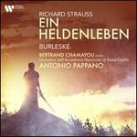 Richard Strauss: Ein Heldenleben; Burleske