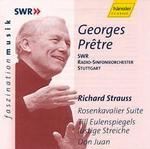 Richard Strauss: Rosenkavalier Suite; Till Eulenspiegels lustige Streiche; Don Juan