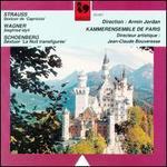 Richard Strauss: Sexturo de Capriccio; Wagner: Siegfried Idyll; Schoenberg: Sextuor La Nuit transfigur�e