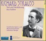 Richard Strauss: Tod und Verklärung; Aus Italien