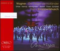 Richard Wagner: Der fliegende Holländer - Astrid Varnay (vocals); Elisabeth Schartel (vocals); Hermann Uhde (vocals); Josef Traxel (vocals); Ludwig Weber (vocals);...