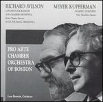 Richard Wilson: Concerto for Bassoon and Chamber Orchestra; Meyer Kupferman: Clarinet Concerto