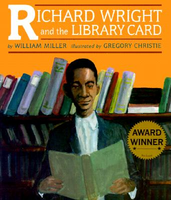 Richard Wright and the Library Card - Miller, William