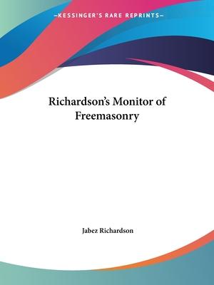 Richardson's Monitor of Freemasonry - Richardson, Jabez