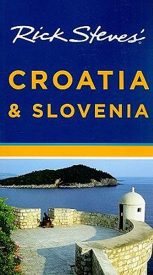 Rick Steves' Croatia & Slovenia - Steves, Rick, and Hewitt, Cameron