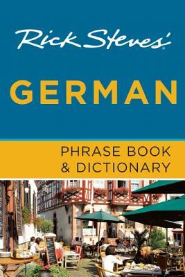 Rick Steves' German Phrase Book & Dictionary - Steves, Rick
