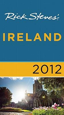 Rick Steves' Ireland - Steves, Rick, and O'Connor, Pat