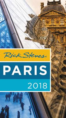Rick Steves Paris 2018 - Steves, Rick, and Smith, Steve, and Openshaw, Gene