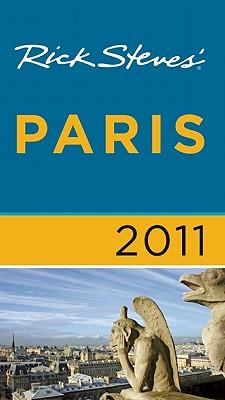 Rick Steves' Paris - Steves, Rick, and Smith, Steve, Professor, and Openshaw, Gene