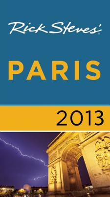 Rick Steves' Paris - Steves, Rick, and Smith, Steve, and Openshaw, Gene