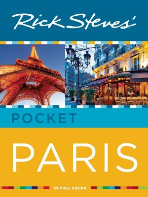 Rick Steves' Pocket Paris - Steves, Rick, and Smith, Steve, and Openshaw, Gene