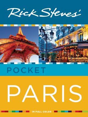 Rick Steves' Pocket Paris - Openshaw, Gene, and Steves, Rick, and Smith, Steve