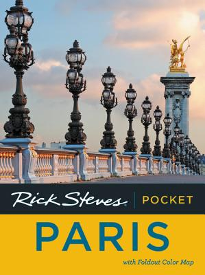Rick Steves Pocket Paris - Steves, Rick, and Smith, Steve, and Openshaw, Gene