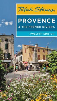 Rick Steves Provence & the French Riviera - Steves, Rick