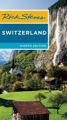 Rick Steves Switzerland - Steves, Rick