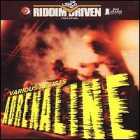 Riddim Driven: Adrenaline - Various Artists