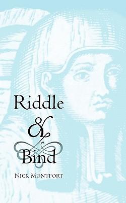 Riddle & Bind - Montfort, Nick