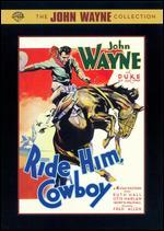 Ride Him, Cowboy [Commemorative Packaging]