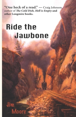 Ride the Jawbone - Moore, Jim