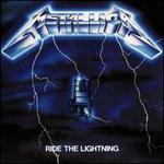 Ride the Lightning [Deluxe Edition]
