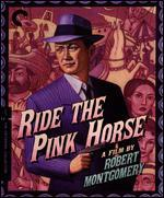 Ride the Pink Horse [Criterion Collection] [Blu-ray]