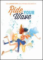 Ride Your Wave - Masaaki Yuasa