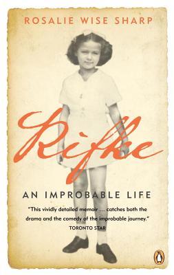 Rifke: An Improbable Life - Sharp, Rosalie Wise