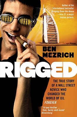 Rigged - Mezrich, Ben