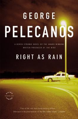 Right as Rain - Pelecanos, George P