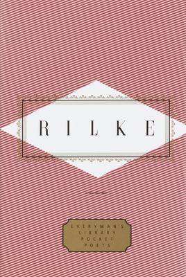 Rilke: Poems - Rilke, Rainer Maria, and Leishman, J B (Translated by), and Washington, Peter (Editor)
