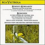 Rimsky-Korsakov: Russian Easter Overture; Borodin: In the Steppes of Central Asia; Prince Igor Overture