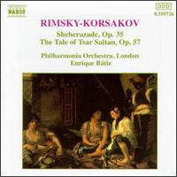 Rimsky-Korsakov: Sheherazade, Op. 35; The Tale of the Tsar Saltan, Op. 57 - David Nolan (violin); Philharmonia Orchestra; Enrique Bátiz (conductor)