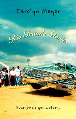 Rio Grande Stories - Meyer, Carolyn