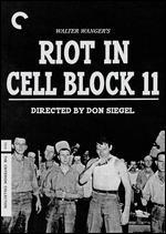 Riot in Cell Block 11 - Don Siegel