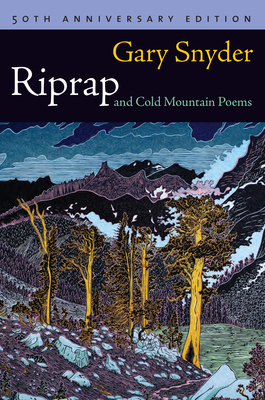 Riprap and Cold Mountain Poems - Snyder, Gary