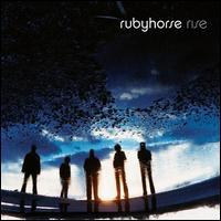 Rise - Rubyhorse