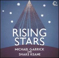 Rising Stars - Michael Garrick/Shake Keane