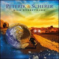 Risk Everything - Peterik & Scherer