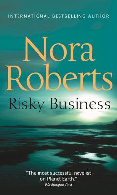 Risky Business - Roberts, Nora
