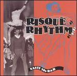 Risque Rhythm: Nasty 50s R&B