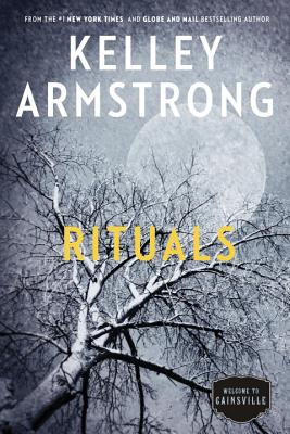 Rituals: The Cainsville Series - Armstrong, Kelley