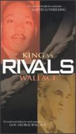 Rivals: King vs. Wallace